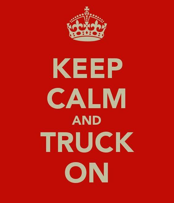 Keep calm my girl loves trucks