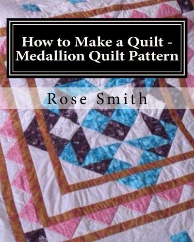 How to Make a Quilt  Medallion Quilt Pattern ** Find out more about the great product at the image link.