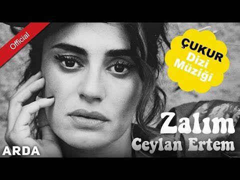 Ceylan Ertem Zalim Mahzuni Ye Saygi Cukurdizimuzigi Youtube Youtube Folk Music Youtube Videos
