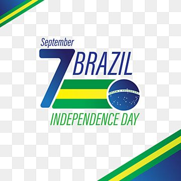 Brazil Independence Day 7 September National Day Brazil Independence Day Brazil Brazil Flag Png And Vector With Transparent Background For Free Download National Days In September Independence Day Independence Day Background
