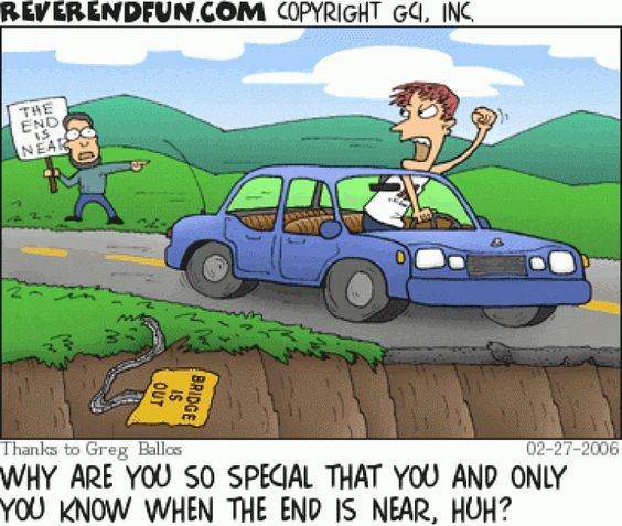 """ Why are you so special that you and only you know when the end is near, huh?"" Christian Comics & Cartoons 