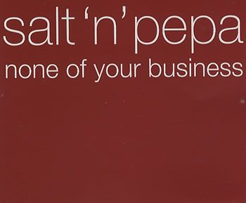 "For Sale - Salt N Pepa None Of Your Business UK Promo  CD single (CD5 / 5"") - See this and 250,000 other rare & vintage vinyl records, singles, LPs & CDs at http://eil.com"