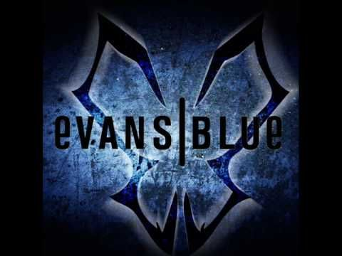 Evans Blue - Beg  Will it change your life if I change my mind? But for how long? for how long? for how long will it change your life?
