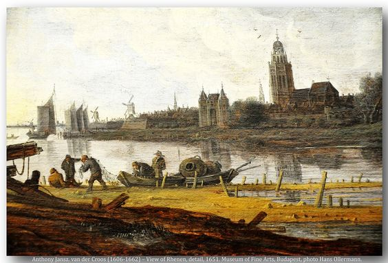 Anthony Jansz. van der Croos (1606-1662) – View of Rhenen on Rhine with Fishermen, detail, 1651. Museum of Fine Arts, Budapest. | par Hans Ollermann