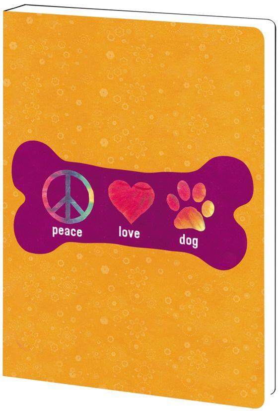 Peace Love Dog - Journal