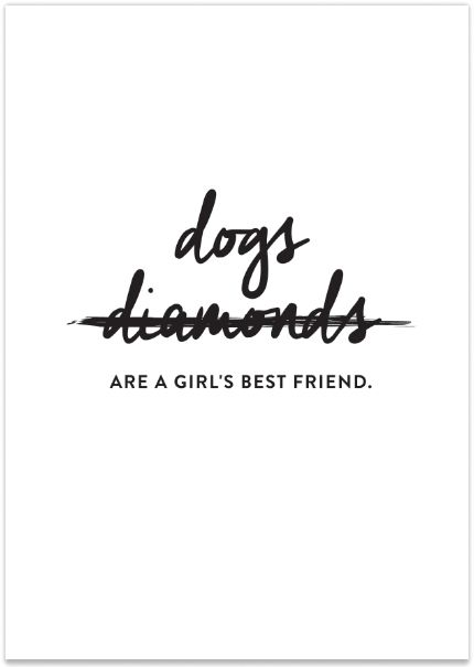 Dogs Are a Girl's Best Friend Print // Available at the Pretty Fluffy Print Shop // www.prettyfluffy.com: