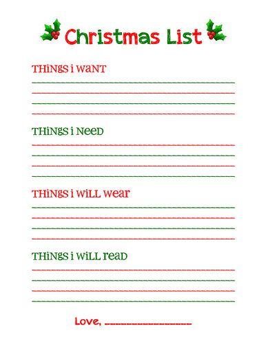 "Christmas list free printable--""Something I want, something I need, something to wear, something to read."""