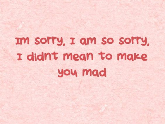 i \' m sorry for the things i said to you quotes - Google Search ...