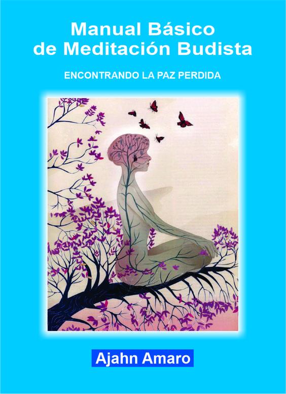 Manual Básico de Meditación Budista, PDF - Ajahn Amaro