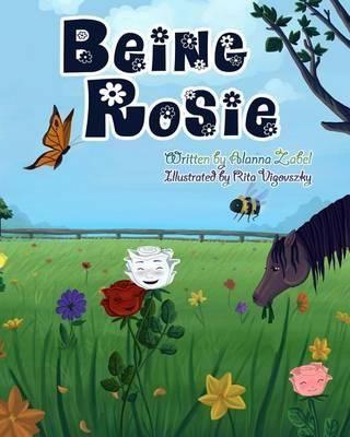 Being Rosie By Alanna Zabel, 9780988444966., Literatura dziecięca