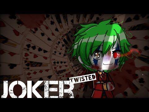 Twisted Joker Backstory Original Glmv Youtube Joker Backstory Unicorn Wallpaper Cute Joker