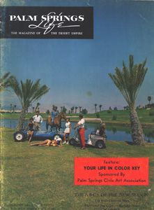 October 1962 ABOUT THE COVER: Beautiful Bermuda Dunes Country Club is the picturesque setting for this month's cover. Co-owner Ray Ryan is mounted bareback, Hizzoner Palm Springs Mayor Frank Bogert stands western style behind a Formula One Jr. race car decorated by the sultry charms of swimmer Patti Carr, Marian Eccleston is the lovely tennis player, Russ Wade the well dressed golfer while Florence Stowers, Palm Springs Life publisher's assistant, lithly reclines in the foreground.: