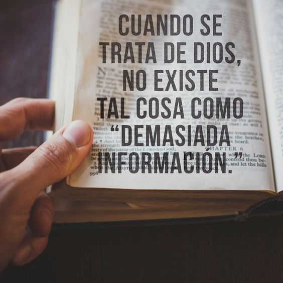 No se trata demasiada información sino la comunicación y la relación con Dios que puede transformar tú corazón