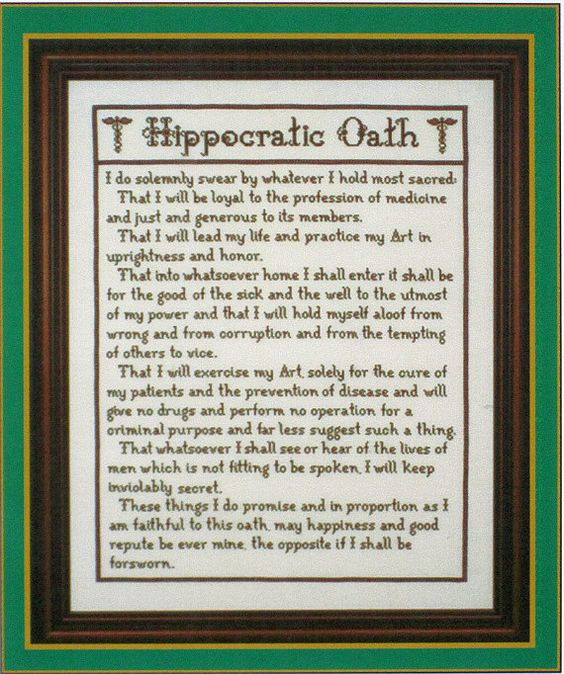 Can anyone explain the Hippocratic Oath short and sweet for me?