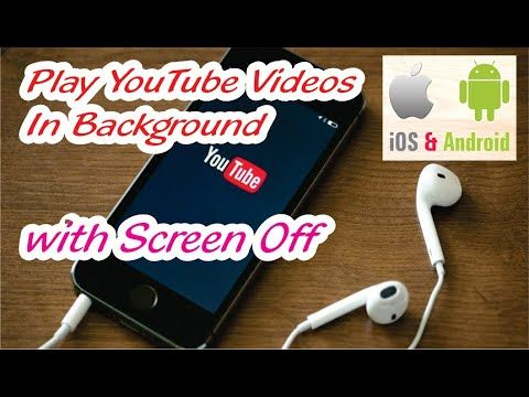 How To Play Youtube Videos In Background With Screen Off In Android Ios Depend On U Youtube Youtube Videos Youtube Android