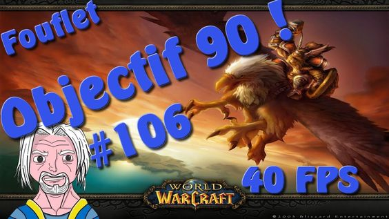 [Wow - Let's play - Objectif 90 #106] Les donjons c'est bon ! (FR/FACECAM/40 FPS) Fouflet Check more at http://cry.webissimo.biz/wow-lets-play-objectif-90-106-les-donjons-cest-bon-frfacecam40-fps-fouflet/