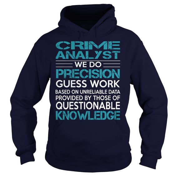 Awesome ᗗ Tee For Crime Analyst***How to ? 1. Select color 2. Click the ADD TO CART button 3. Select your Preferred Size Quantity and Color 4. CHECKOUT! If you want more awesome tees, you can use the SEARCH BOX and find your favorite !!job title