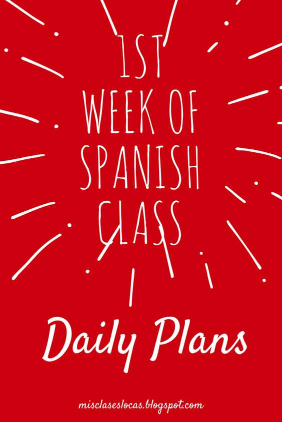1st Week of Spanish Class - Part 2- detailed daily plans