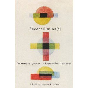 Reconciliations: Transitional Justice in Postconflict Societies
