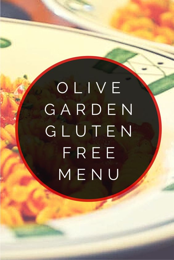 Olive garden gluten free menu gardens olives and - Gluten free menu at olive garden ...