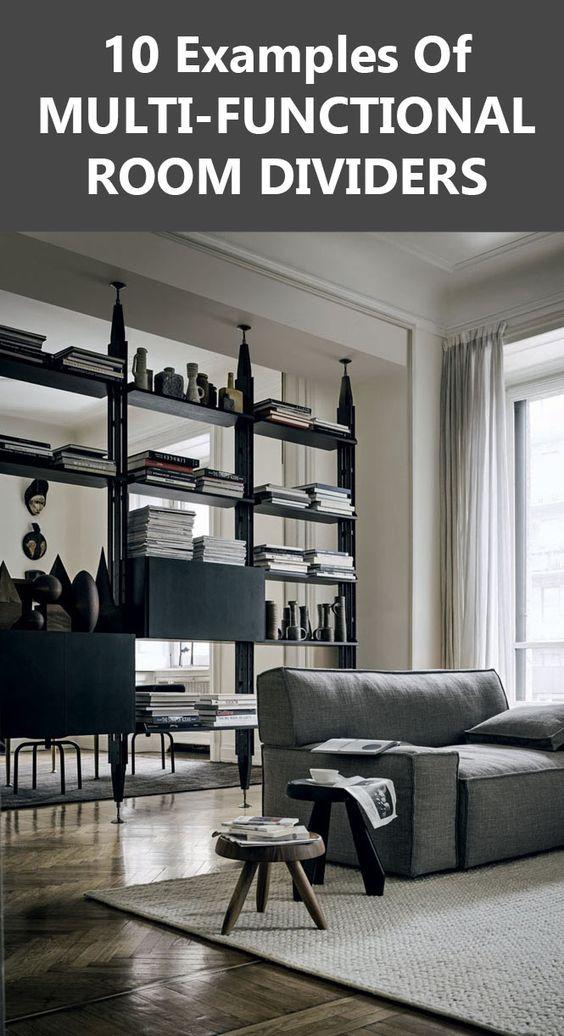 Room Divider Ideas 10 Examples Of Multi Functional Room Dividers Interior Design Pinterest