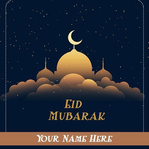 5 June 2019 Eid Mubarak Image With Name Eid Mubarak Images Eid Mubarak Eid Mubarak Wishes