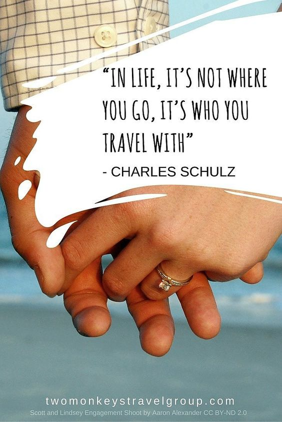 If you are still having doubts of traveling together with your partner, then perhaps these travel quotes should keep you both on the road.