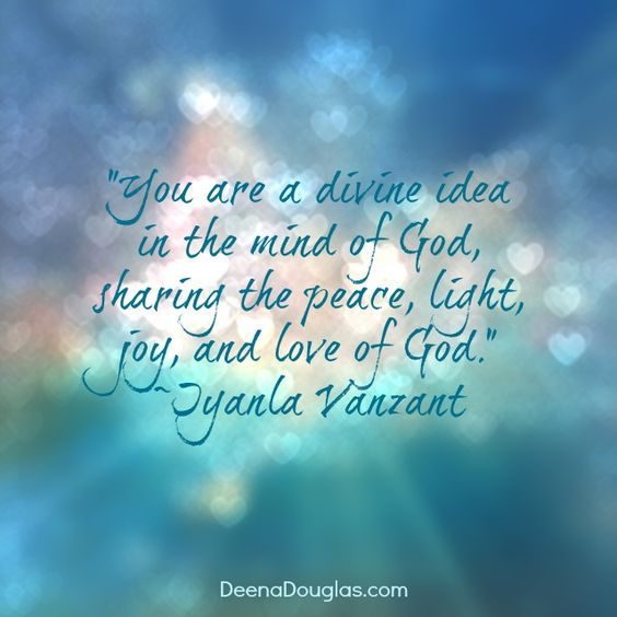 "Peace And Joy Quotes: ""You Are A Divine Idea In The Mind Of God, Sharing The"