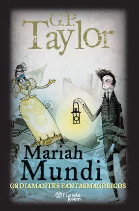 """""""Mariah Mundi supera Potter em todos os níveis possíveis. Altamente recomendado"""". The Bookbag"""
