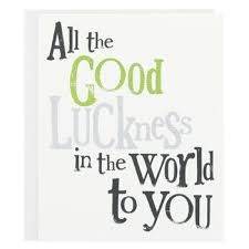 Image Result For Good Luck Quotes Good Luck Quotes Luck Quotes Good Luck Wishes