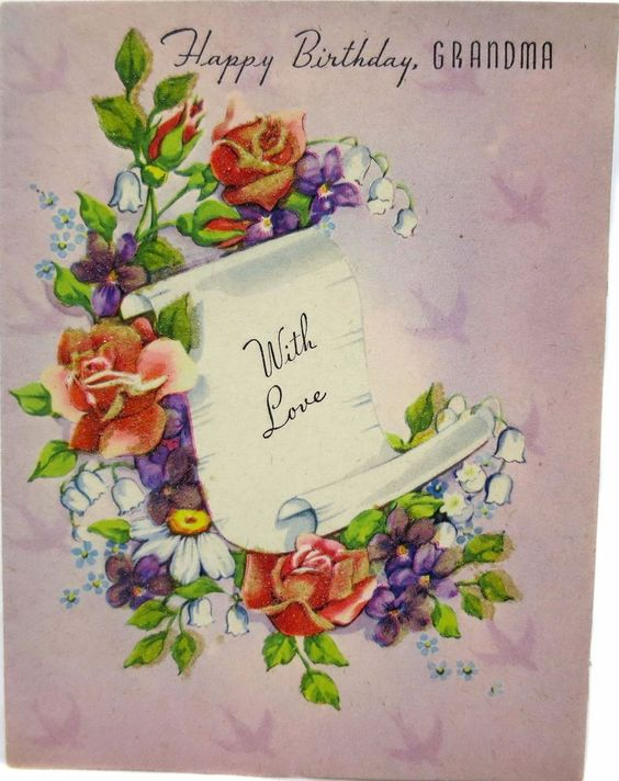 Celebrate Grandmother with this Vintage Birthday Card and Unroll Loving Scroll