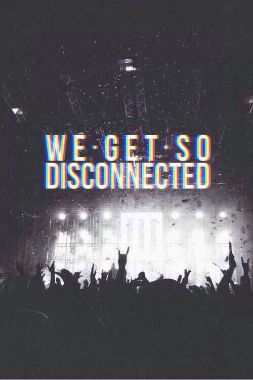 Disconnected // 5sos // 5 Seconds of Summer // Lyrics // Bands More Paramore Song Quotes