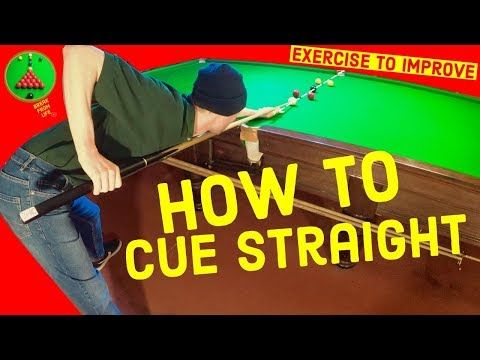 Snooker Straight Cueing Exercises To Improve Youtube Snooker Snooker Cue Improve