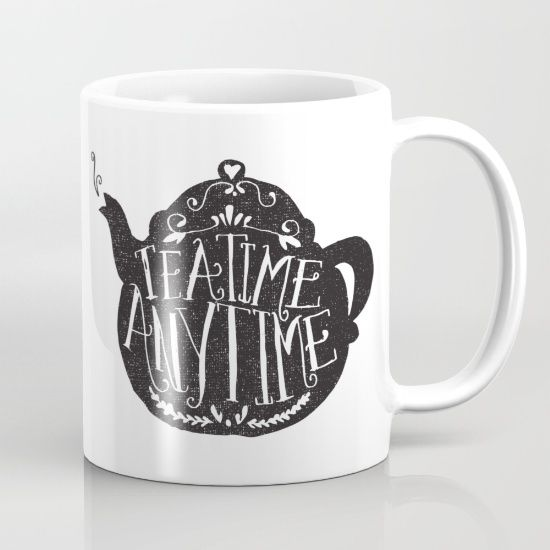 Buy TEA TIME. ANY TIME. Mug by Matthew Taylor Wilson. Worldwide shipping available at Society6.com. Just one of millions of high quality products available.