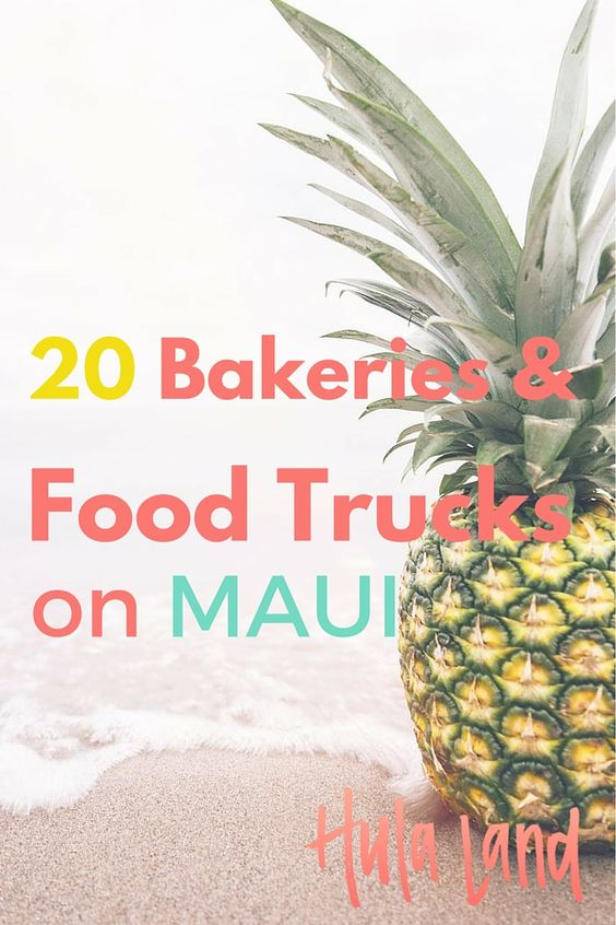 20 of my favorite bakeries and road side food stops on Maui...don't miss these!