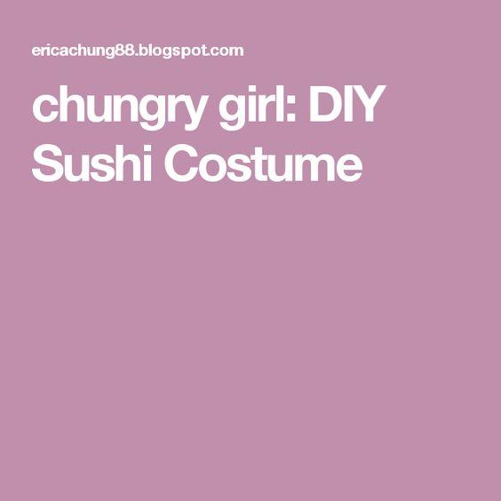 chungry girl: DIY Sushi Costume