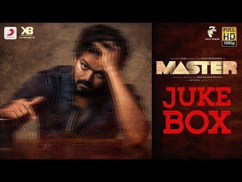 Master Jukebox Thalapathy Vijay Anirudh Ravichander Lokesh Kanagaraj Youtube Anirudh Ravichander Tamil Songs Lyrics Lyrics