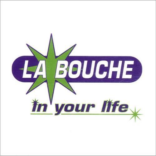La Bouche – In Your Life (single cover art)