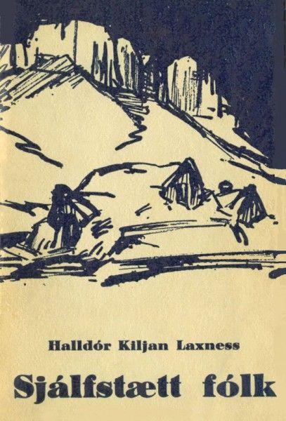 """""""Sjálfstætt Fólk"""" by Halldór Kiljan Laxness"""