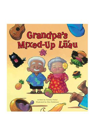 Adorable story to tell at a child's luau! What do you get when Grandma needs Grandpa to go shopping for a luau and Grandpa does not hear very well? A lot of misunderstandings that leads to lots of giggles and a happy ending! Grandpa' Mixed Up Lu'au — Hawaiian Luau Party Ideas