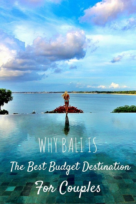 Why Bali is the Best Budget Destination for Couples