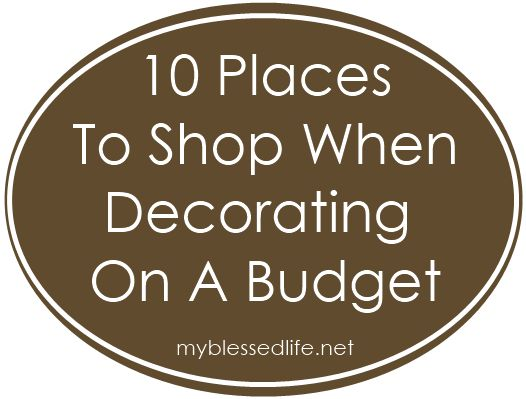 decorating & shopping on a budget