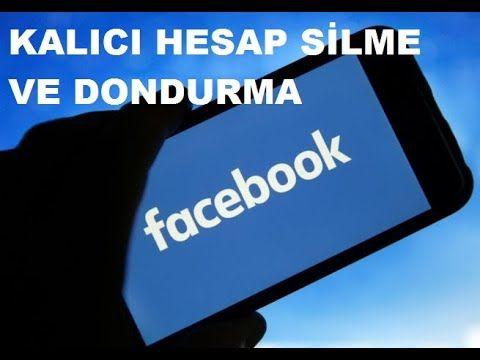 Cep Telefonundan Facebook Silme Ve Dondurma Youtube Cep Telefonlari Facebook