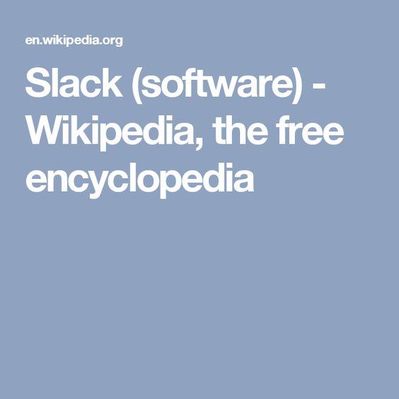 Slack (software) - Wikipedia, the free encyclopedia