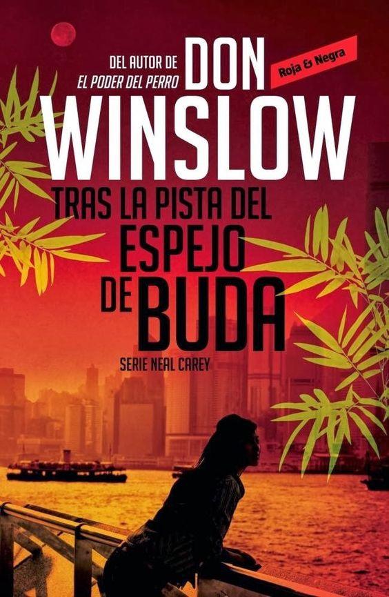 Tras la pista del espejo de Buda, de Don Winslow