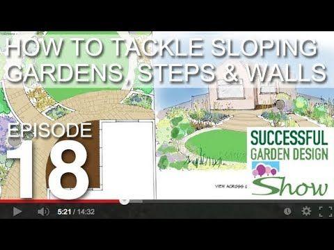 Successful Garden Design Show Youtube In 2020 Backyard Design Garden Design Small Garden Design