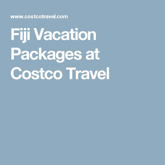 Fiji Vacation Packages at Costco Travel