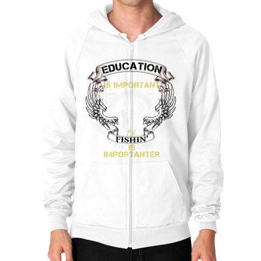 Education is important but Zip Hoodie (on man)