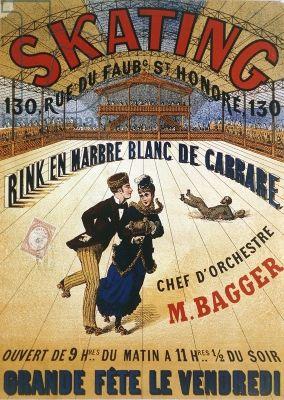 Poster advertising a roller skating rink in Paris, 1905 // AFFICHE SKATING pour la patinoire en marbre blanc de Carrare, 130 rue du Faubourg St Honoré, ouvert du 9h du matin à 11h1/2 du soir, grande fête le vendredi ! Chef d'orchestre M. BAGGER