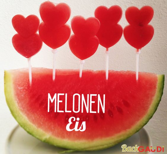 BackGaudi: Melonen Eis-Lollies